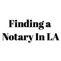 Places to find a Notary Public in Los Angeles County
